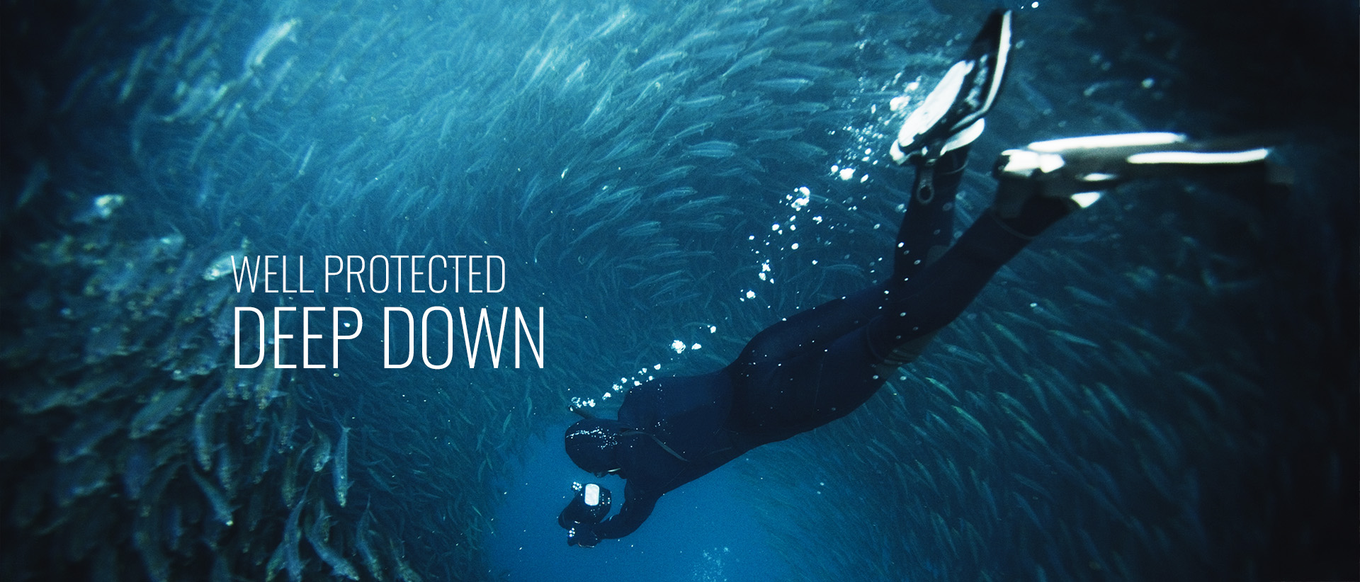 WELL PROTECTED-DEEP DOWN